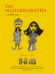 The Mahabharatha: A Child view, Samhita Arni, CHILDRENS BOOKS Books, Vedic Books