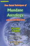 Time Tested Techniques Of Mundane Astrology