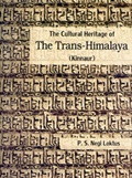 The Cultural Heritage of the Trans-Himalaya (Kinnaur)