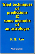 Tried Techniques of Predictions & Some Memoirs of an Astrologer