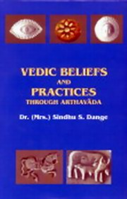 Vedic Beliefs and Practices (2 vols.), Dr. Sindhu S. Dange, HISTORY Books, Vedic Books