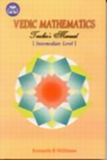 Vedic Mathematics : Teacher's Manual (Intermediate)