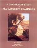 A Comparative Study of All Sanskrit Grammar