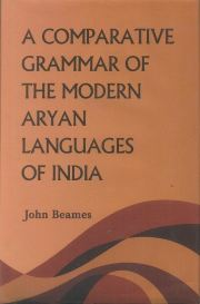 A Comparative Grammar of the Modern Aryan Languages of India, John Beames, JUST ARRIVED Books, Vedic Books