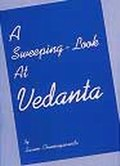 Sweeping Look at Vedanta