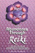 Abundance Through Reiki
