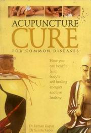 Acupuncture Cure for Common Diseases, Dr. Raman Kapur, HEALING Books, Vedic Books