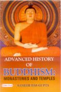 Advanced History of Buddhism: Monasteries and Temples