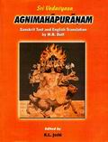 Agnimahapuranam: Sanskrit Text with English Translation