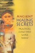 Ancient Healing Secrets