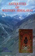 Antiquities of Western Himalayas (2 Vols.)