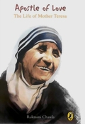 Apostle of Love: The Life of Mother Teresa