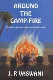 Around The Camp-Fire, J.P. Vaswani, MASTERS Books, Vedic Books