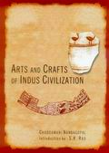 Arts and Crafts of Indus Civilization