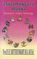 Ashtamangala Prasna: Hoarary in Indian Astrology