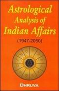 Astrological Analysis of Indian Affairs (1947-2050)