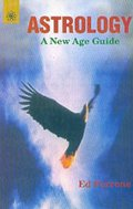 Astrology A New Age Guide