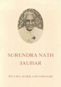 Surendranath Jauhar: His Life, Work and Thought