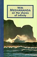 With Medhananda on the Shores of Infinity (Hard Cover)