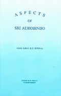 Aspects of Sri Aurobindo