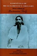 Essentials of Sri Aurobindo's Thought: Essays in Memory of Madhusudan Reddy