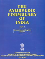 The Ayurvedic Formulary of India - Part I, Govt. of India, AYURVEDA Books, Vedic Books