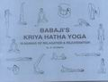 Babaji's Kriya Hatha Yoga: 18 Asanas of Relaxation and Rejuvenation