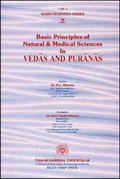 Basic Principles of Natural & Medical Science in Vedas and Puranas