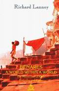 Benares A World within a World