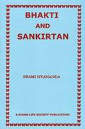 Bhakti and Sankirtan