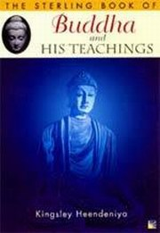 Buddha and his Teachings, Ingsley Heendeniya, BUDDHISM Books, Vedic Books