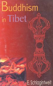 Buddhism in Tibet, E. Schlagintweit, BUDDHISM Books, Vedic Books