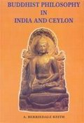 Buddhist Philosophy in India and Ceylon