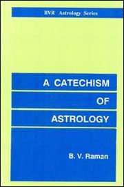 Catechism of Astrology, B.V. Raman, DIVINATION Books, Vedic Books