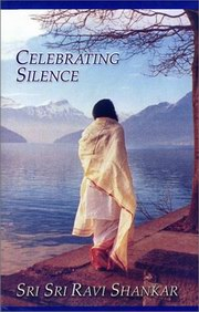 Celebrating Silence, Sri Sri Ravi Shankar, INSPIRATION Books, Vedic Books