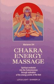 Chakra Energy Massage, Marianne Uhl, REIKI Books, Vedic Books