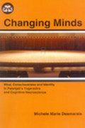 Changing Minds: Mind, Consciounsess and Identity in Patanjali's Yoga-sutra and Cognitive Neuroscience