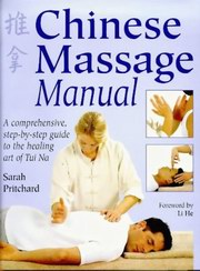 Chinese Massage Manual, Sarah Pritchard, CHINESE MEDICINE Books, Vedic Books