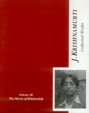 Collected Works  of J. Krishnamurti (Vol-III) - The Mirror of Relationship, J. Krishnamurti, ARTS Books, Vedic Books