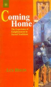 Coming Home: The Experience of Enlightenment in Sacred Tradition, Lex Hixon, INSPIRATION Books, Vedic Books