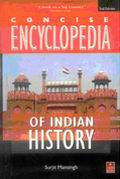 Concise Encyclopedia of Indian History