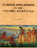 Curses and Boons in the Valmiki Ramayana