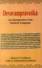 Devavanipravesika: An introduction to the Sanskrit Language, Robert P. Goldman, Sally J. Sutherland Goldman, SANSKRIT Books, Vedic Books