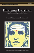 Dharana Darshan: Yogic, Tantric and Upanishadic Practices