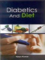 Diabetics And Diet, Vijaya Kumar, HEALING Books, Vedic Books