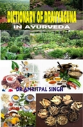 Dictionary of Dravyaguna in Ayurveda