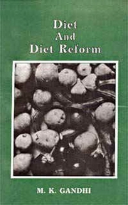 Diet and Diet Reform, Mahatma Gandhi, MAHATMA GANDHI Books, Vedic Books