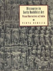 Discourse in Early Buddhist Art, Vidya Dehejia, A TO M Books, Vedic Books ,