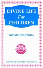 Divine Life for Children, Swami Sivananda, JUST ARRIVED Books, Vedic Books