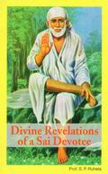 Divine Revealations of a Sai Devotee